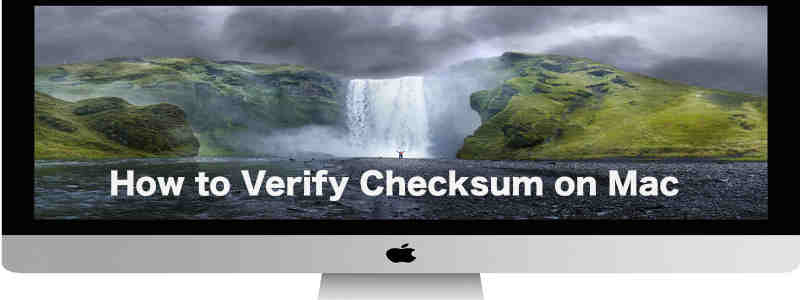 How to Verify md5, sha1 and sha256 Checksum on Mac