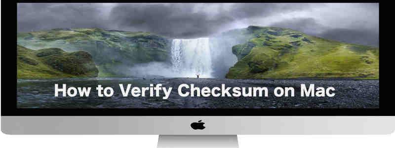 How to Verify md5, sha1 and sha256 Checksum on Mac
